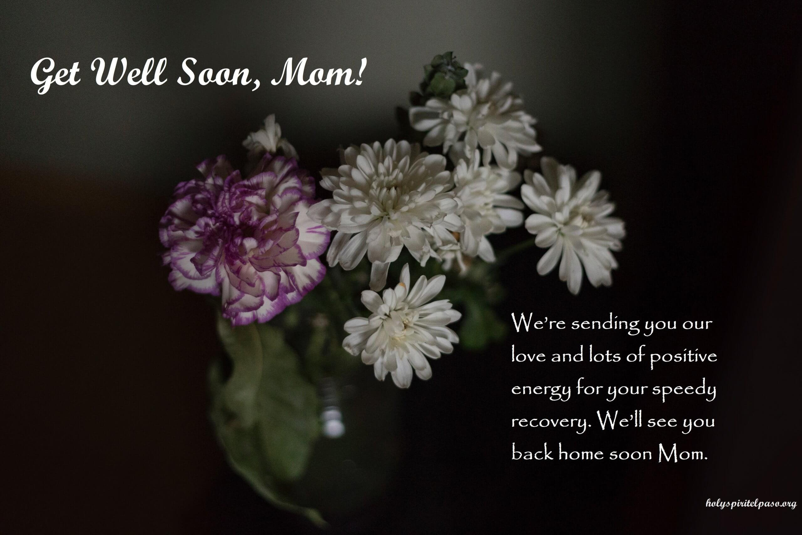 Get Well Soon Message For Mom