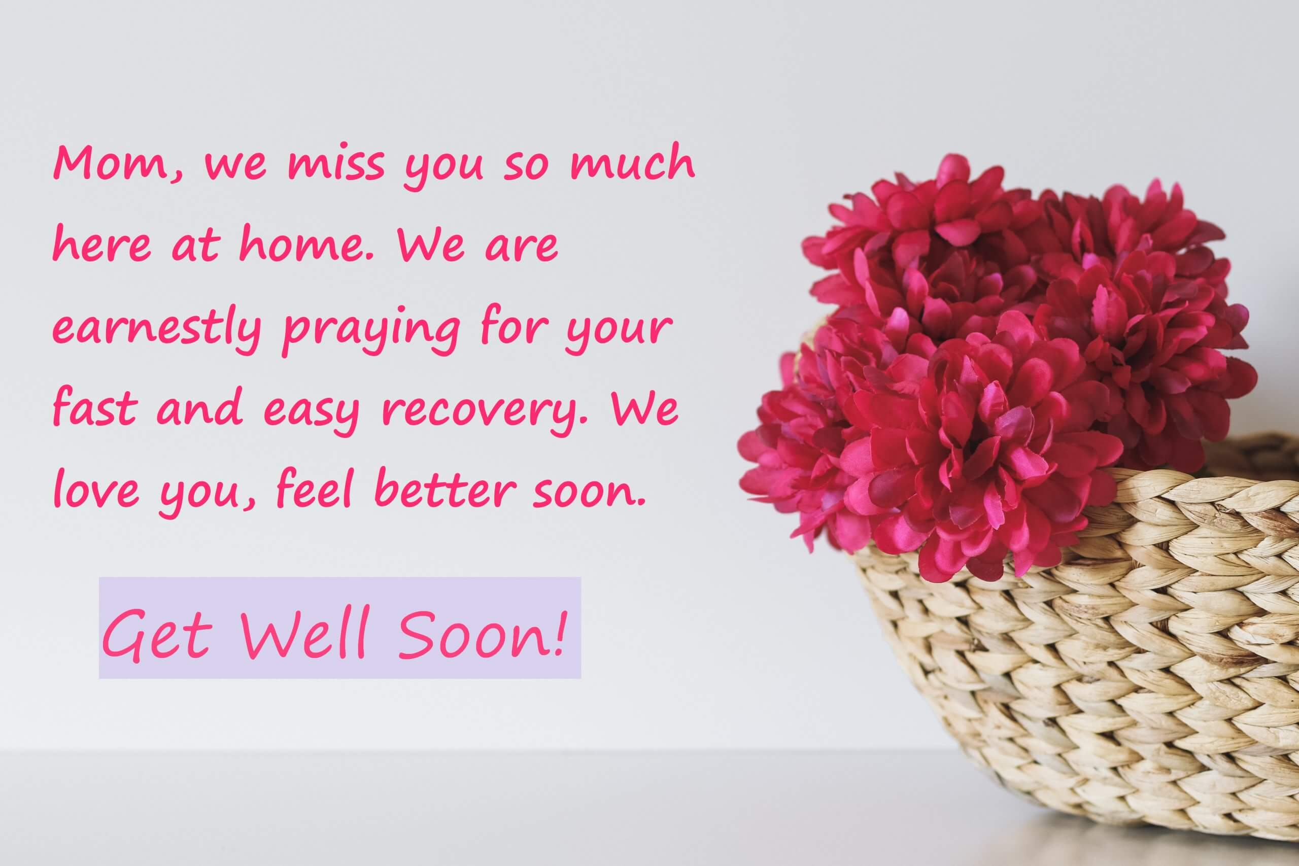 Get Well Soon Wishes, Quotes, Messages For Mother