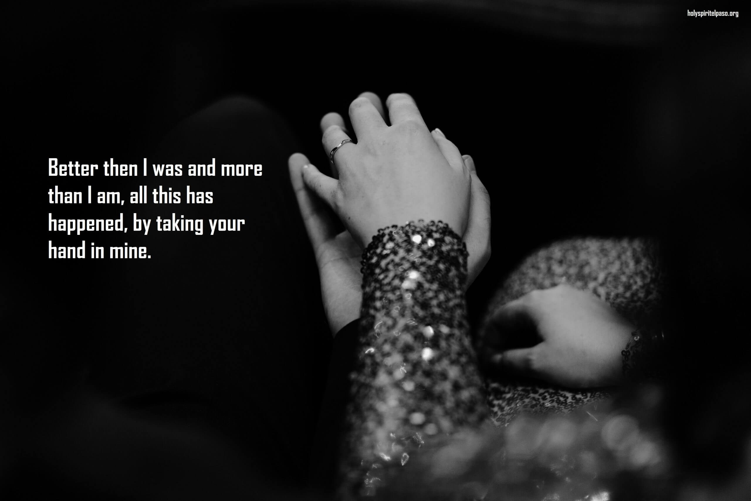 Holding Your Hands Quotes