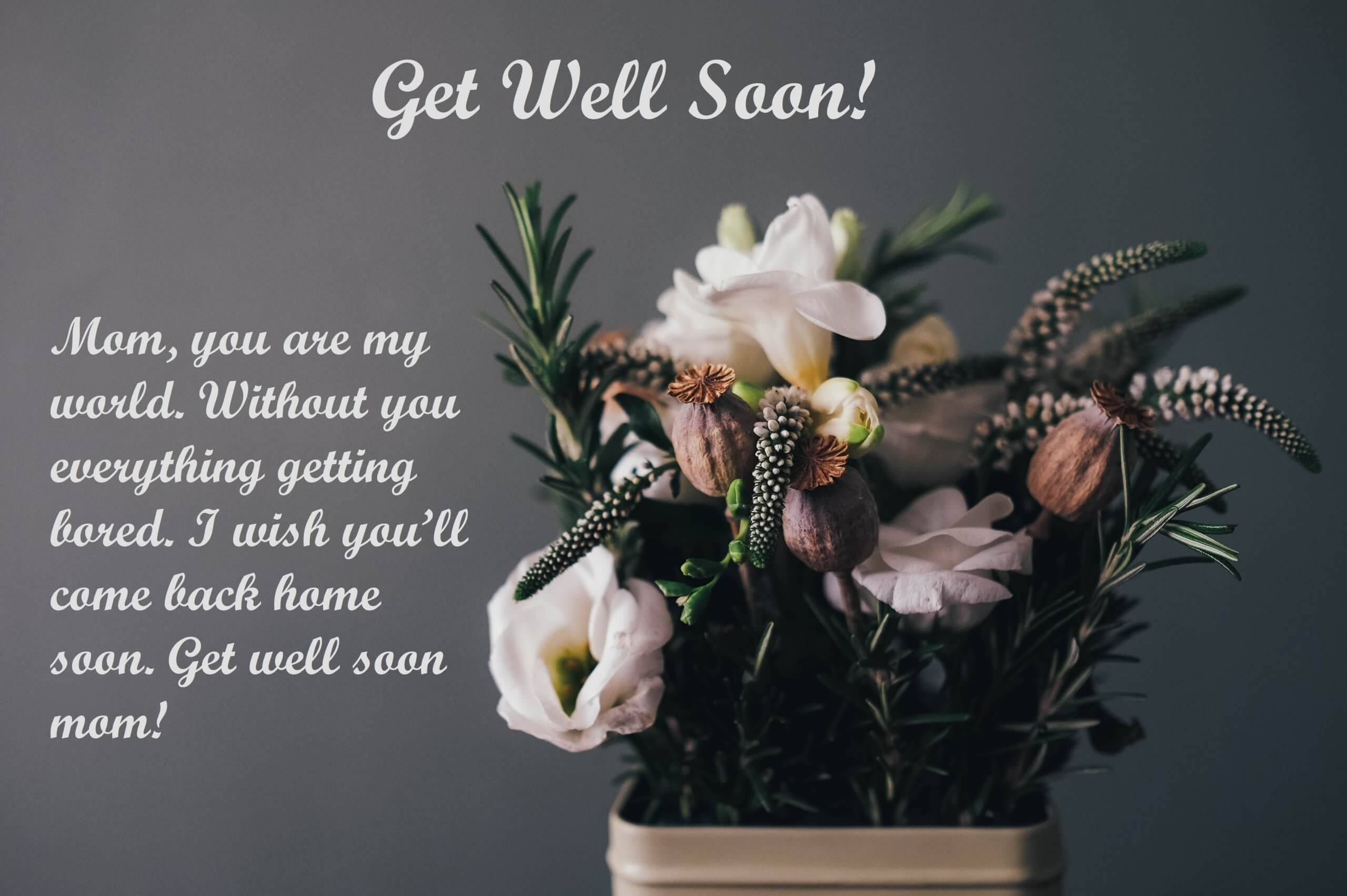 Mom Get Well Soon Wishes With Flowers