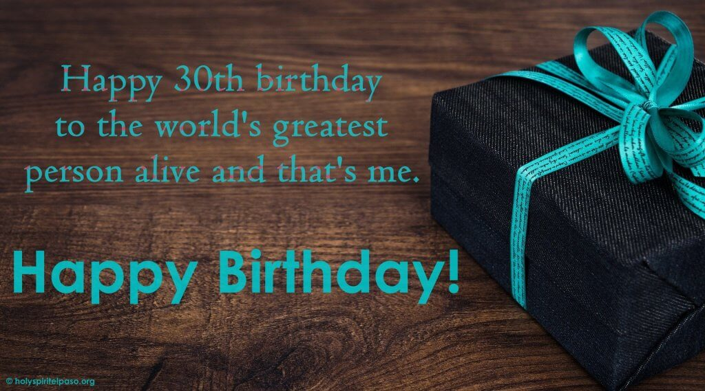 30th Birthday Message For Myself With Amazing Gift Pic