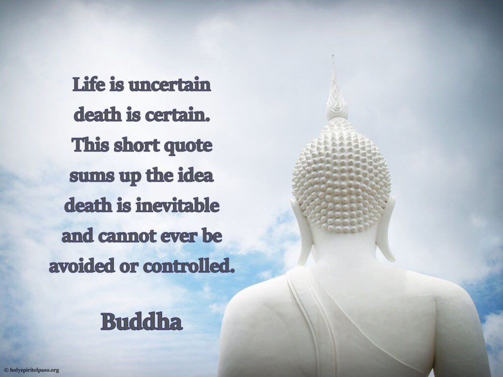 Buddha On Death Of Loved One Quotes With White Pic Of Buddha