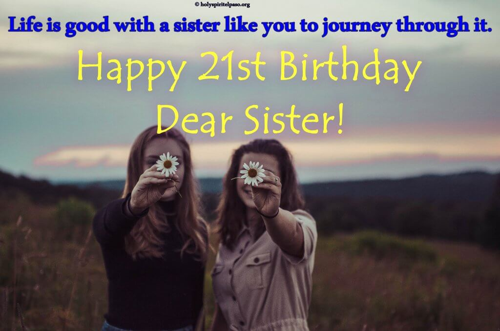 Happy 21st Birthday Wishes For Sister With Full HD Image