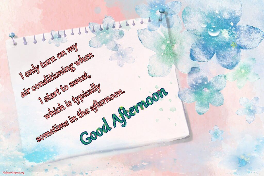Good Afternoon Life Quotes With HD Image