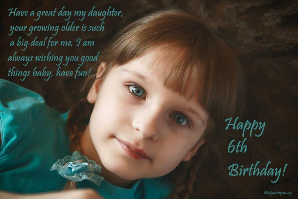 6th Birthday Quotes For Daughter