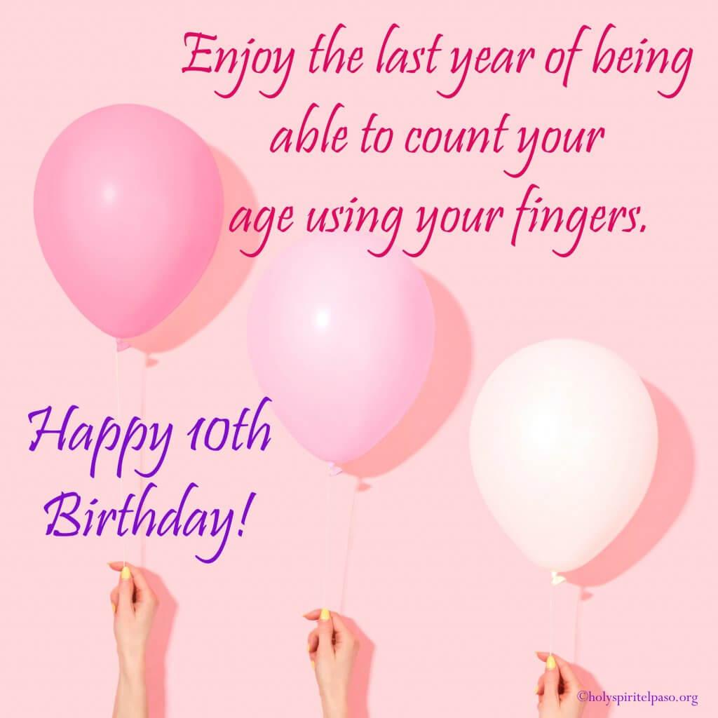 Happy 10th Birthday Girls Quotes