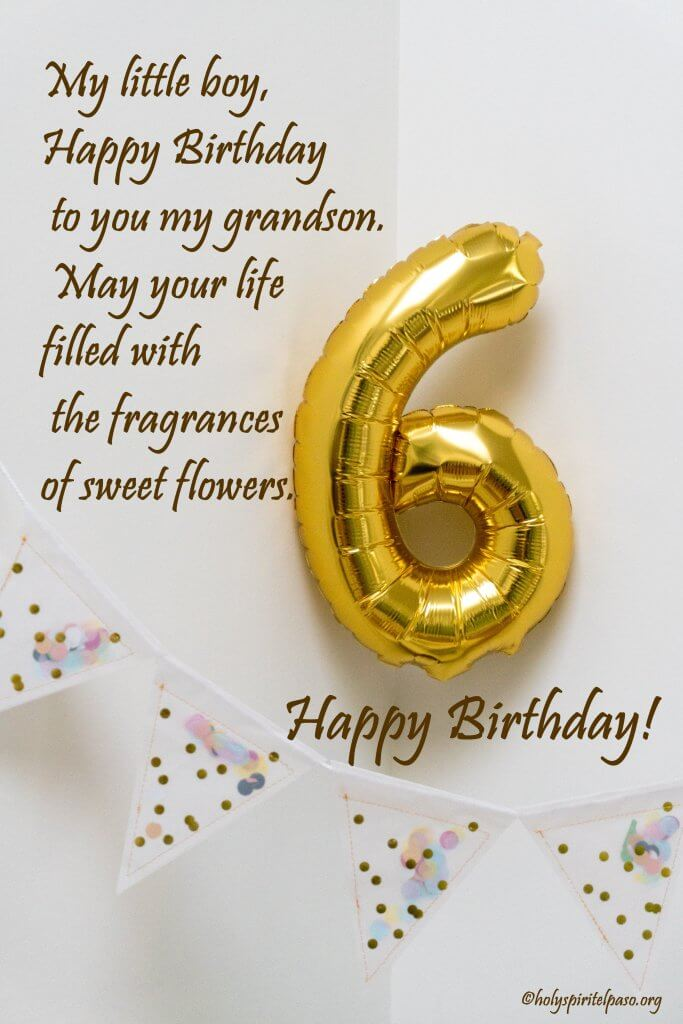 Happy 6th Birthday Grandson Quotes