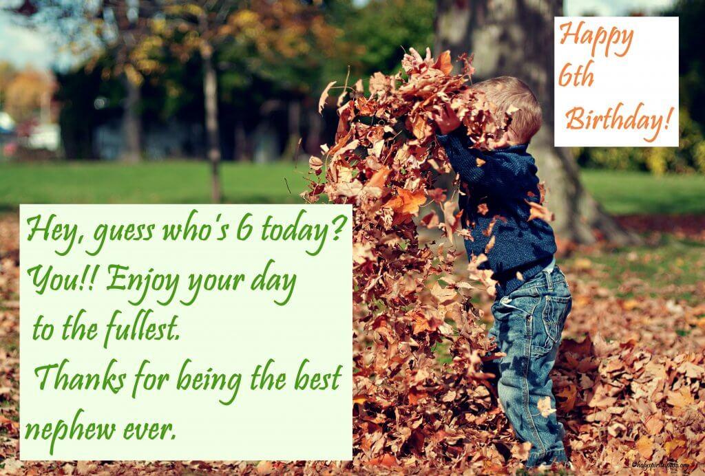 Happy 6th Birthday Nephew Quotes